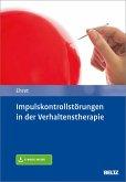 Impulskontrollstörungen in der Verhaltenstherapie (eBook, PDF)
