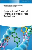 Enzymatic and Chemical Synthesis of Nucleic Acid Derivatives (eBook, PDF)