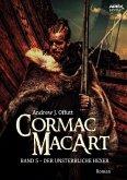 CORMAC MACART, Band 5: DER UNSTERBLICHE HEXER (eBook, ePUB)