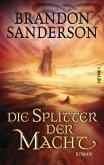 Die Splitter der Macht / Die Sturmlicht-Chroniken Bd.6 (eBook, ePUB)