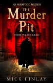The Murder Pit (An Arrowood Mystery, Book 2) (eBook, ePUB)