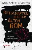 Botschaften aus dem Alten Rom (eBook, ePUB)