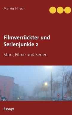 Filmverrückter und Serienjunkie 2 (eBook, ePUB)