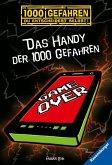 Das Handy der 1000 Gefahren / 1000 Gefahren Bd.38 (Mängelexemplar)