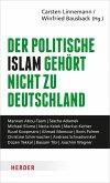 Der politische Islam gehört nicht zu Deutschland (eBook, PDF)
