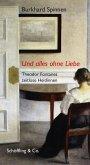 Und alles ohne Liebe (eBook, ePUB)