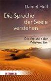 Die Sprache der Seele verstehen (eBook, ePUB)