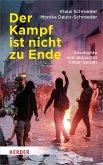 Der Kampf ist nicht zu Ende (eBook, ePUB)
