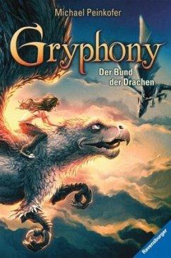 Der Bund der Drachen / Gryphony Bd.2 (Mängelexemplar) - Peinkofer, Michael