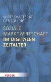 Soziale Marktwirtschaft im digitalen Zeitalter (eBook, ePUB)