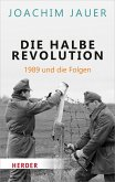 Die halbe Revolution (eBook, ePUB)