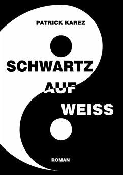Schwartz auf Weiss (eBook, ePUB)