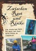 Zwischen Rast und Risiko (eBook, ePUB)