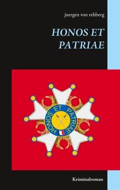 Honos et Patriae (eBook, ePUB)