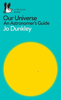 Our Universe (eBook, ePUB) - Dunkley, Jo