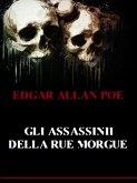 Gli assassinii della Rue Morgue (eBook, ePUB)