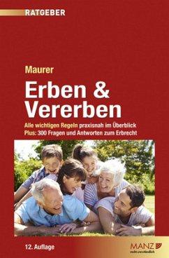 Erben & Vererben (f. Österreich) - Maurer, Ewald