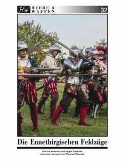 Die Ennetbirgischen Feldzüge - Messner, Florian; Seehase, Hagen
