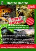 Tiere extrem! Der Sammelband: Gejagt von einer Grünen Mamba! & Plötzlich einem Gorilla gegenüber! (farbig)