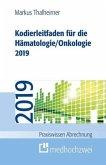 Kodierleitfaden für die Hämatologie/Onkologie 2019