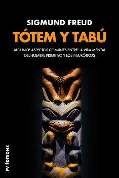 Tótem y tabú (Premium Ebook) (eBook, ePUB) - Freud, Sigmund