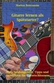 Gitarre lernen als Spätstarter?