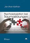 Psychoedukation bei Traumastörungen, m. CD-ROM