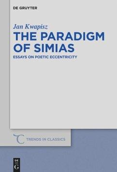 The Paradigm of Simias - Kwapisz, Jan