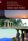 Die 40 bekanntesten archäologischen Stätten in Athen und Attika