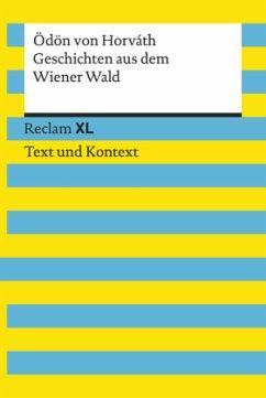 Geschichten aus dem Wiener Wald. Textausgabe mit Kommentar und Materialien - Horváth, Ödön von