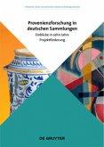 Provenienzforschung in deutschen Sammlungen