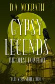 Gypsy Legends: The Quest for Peace (Full Moon Series, #4) (eBook, ePUB)