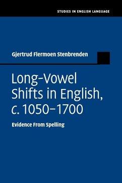 Long-Vowel Shifts in English, c. 1050-1700 - Stenbrenden, Gjertrud Flermoen