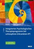 Integriertes Psychologisches Therapieprogramm bei schizophren Erkrankten IPT (eBook, PDF)