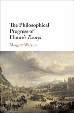 The Philosophical Progress of Hume's Essays - Watkins, Margaret