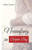 Neuanfang in Dolphin Bay