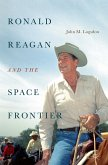 Ronald Reagan and the Space Frontier (eBook, PDF)