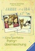 Janne und Ida. Eine (fast) perfekte Ponyüberraschung (Mängelexemplar)