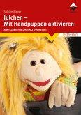Julchen - Mit Handpuppen aktivieren (eBook, ePUB)