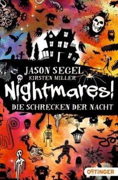 Die Schrecken der Nacht / Nightmares! Bd.1 (Mängelexemplar) - Segel, Jason;Miller, Kirsten