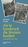 Als in Innsbruck die Sirenen heulten (eBook, ePUB)