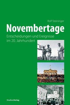 Novembertage (eBook, ePUB) - Steininger, Rolf