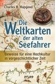 Die Weltkarten der alten Seefahrer (eBook, ePUB)