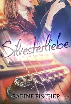 Silvesterliebe (eBook, ePUB) - Fischer, Sabine