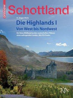 Schottland - Die Highlands I - Wiehr, Hans Jürgen