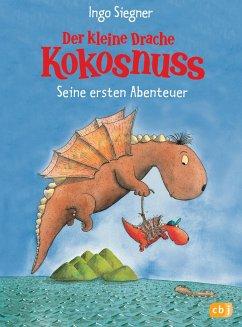Der kleine Drache Kokosnuss - Seine ersten Abenteuer - Siegner, Ingo