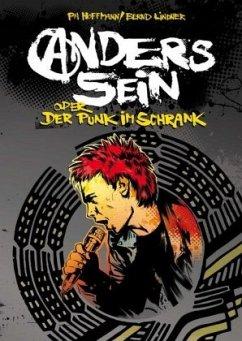 Anders sein oder Der Punk im Schrank - Hoffmann, PM; Lindner, Bernd