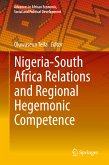 Nigeria-South Africa Relations and Regional Hegemonic Competence (eBook, PDF)