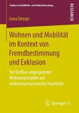 Wohnen und Mobilität im Kontext von Fremdbestimmung und Exklusion (eBook, PDF)