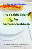 THE FLYING CHEFS Das Novemberkochbuch (eBook, ePUB)